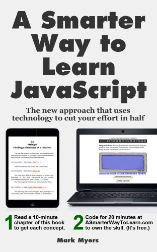 A Smarter Way to Learn JavaScript_ The new approach that uses technology to cut your effort in half (2014) - by Mark Myers - {IG@rkebooks}