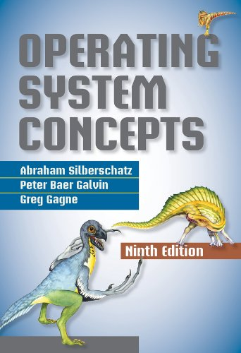 Operating System Concepts (2012) - by Abraham Silberschatz, Peter B. Galvin, Greg Gagne -  (IG@rkebooks)