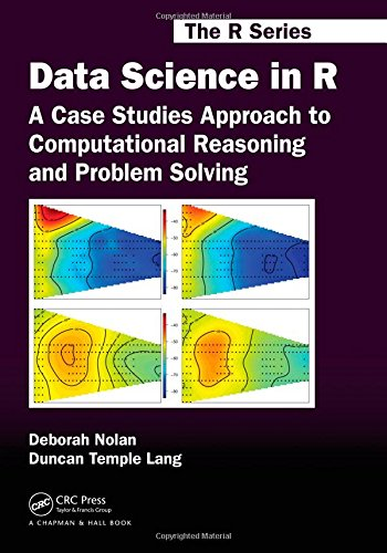 Data Science in R A Case Studies Approach to Computational Reasoning and Problem Solving by Deborah Nolan, Duncan Temple Lang-(IG@rkebooks)
