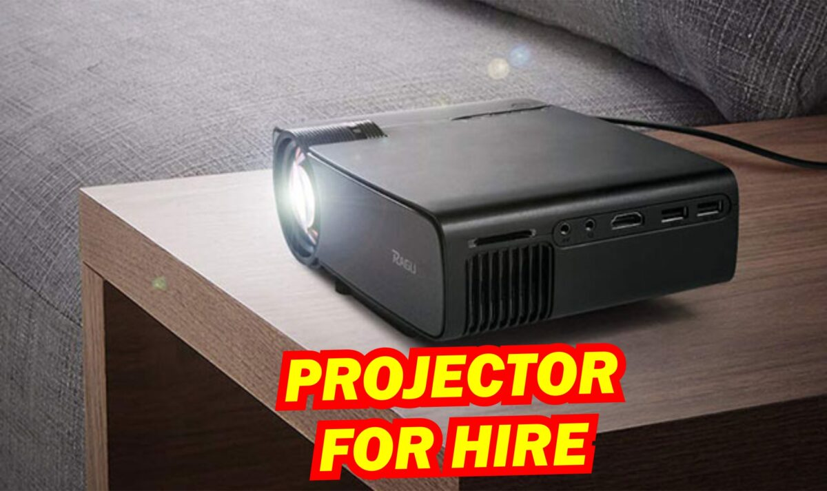 PROJECTOR FOR HIRE