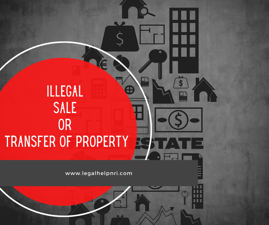Illegal Sale Or Transfer Of Property